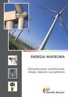 Energia wiatrowa - zabezpieczanie, wykańczanie, infuzja, klejenie i uszczelnianie