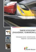 Tabor kolejowy (pasażerski, towarowy) - zabezpieczanie, wykańczanie, klejenie i uszczelnianie